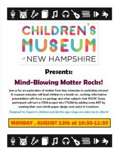 Children's Museum of NH Presents: Mind-Blowing Matter Rocks!